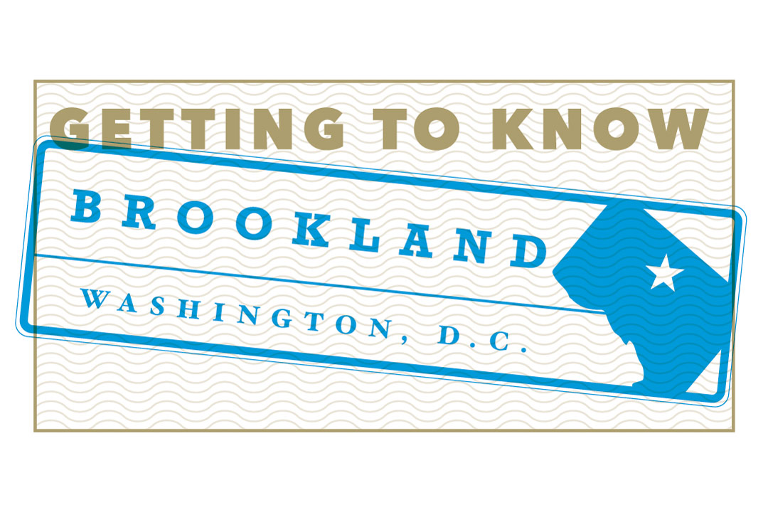 Getting to Know Brookland