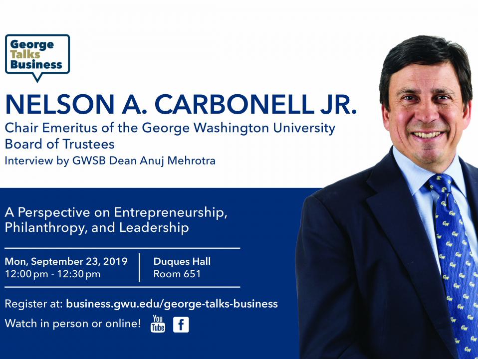 George Talks Business: Nelson A. Carbonnell Jr.