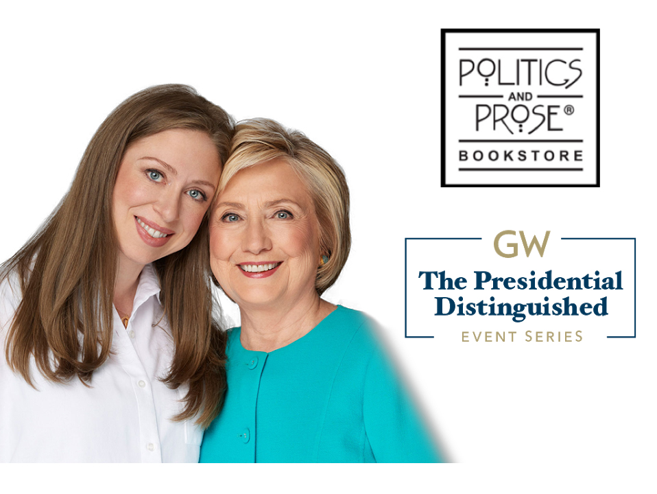 Oct. 4 at 6 p.m. Hillary Rodham Clinton and Chelsea Clinton