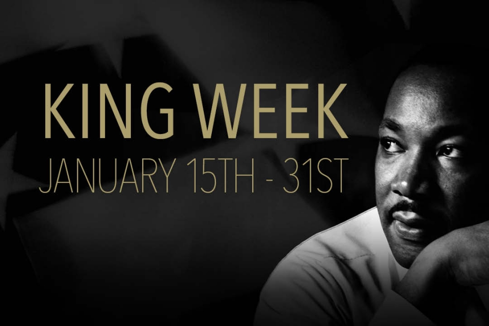 King Week January 15 - 31, Martin Luther King Junior looking up