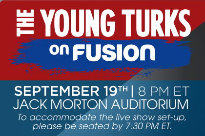Young Turks on Fusion